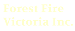 The Forest Fire Victoria Inc text logo.